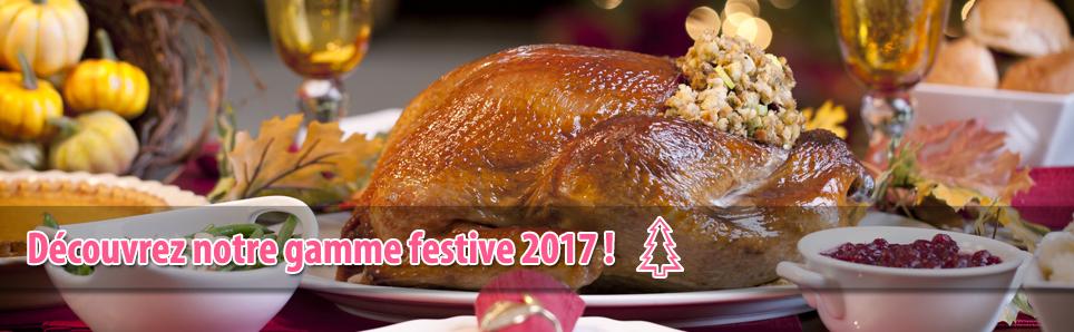 Découvrez la Gamme Festive 2017 !